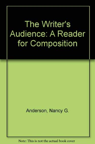 9780788160271: The Writer's Audience: A Reader for Composition