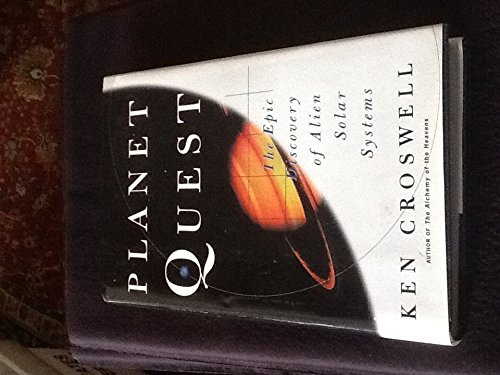 9780788160479: Planet Quest: The Epic Discovery of Alien Solar Systems