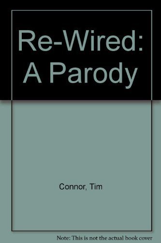 9780788160554: Re-Wired: A Parody