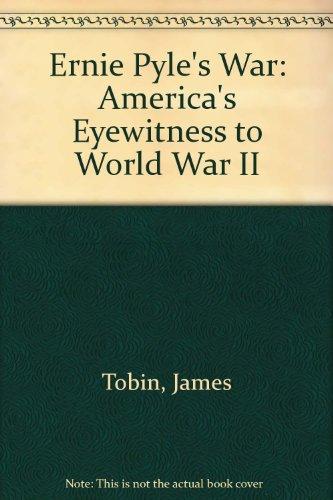 9780788160776: Ernie Pyle's War: America's Eyewitness to World War II