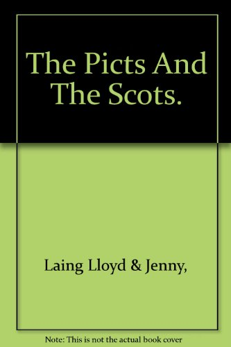 9780788161247: Picts and the Scots