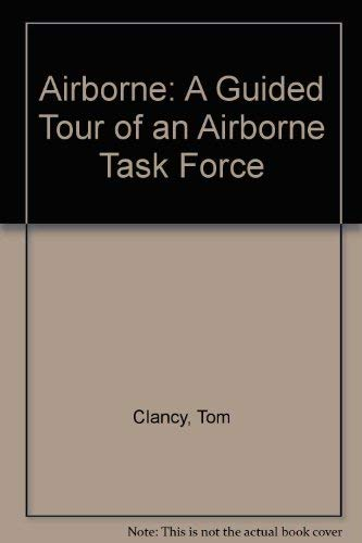 9780788161599: Airborne: A Guided Tour of an Airborne Task Force