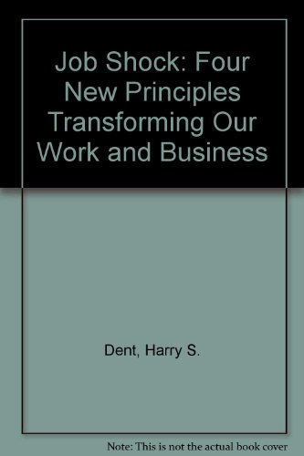 9780788161667: Job Shock: Four New Principles Transforming Our Work and Business