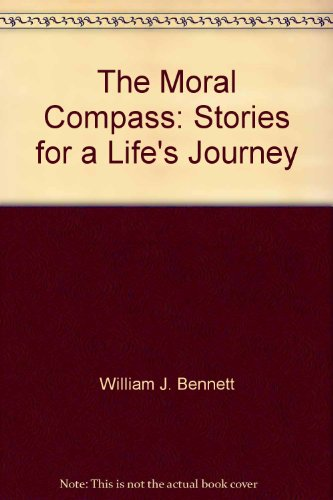9780788161681: The Moral Compass: Stories for a Life's Journey