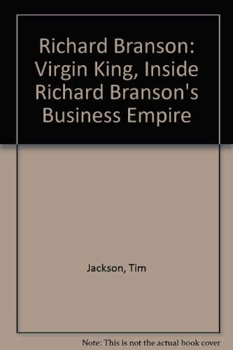 9780788161797: Richard Branson: Virgin King, Inside Richard Branson's Business Empire
