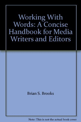 9780788161872: Working With Words: A Concise Handbook for Media Writers and Editors
