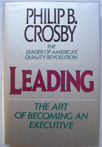 9780788161896: Leading: The Art of Becoming an Executive