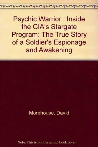 9780788162039: Psychic Warrior : Inside the CIA's Stargate Program: The True Story of a Soldier's Espionage and Awakening