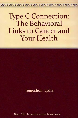 9780788162329: Type C Connection: The Behavioral Links to Cancer and Your Health