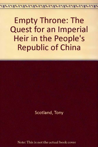 9780788162367: Empty Throne: The Quest for an Imperial Heir in the Peopleªs Republic of China