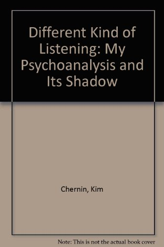 9780788162411: Different Kind of Listening: My Psychoanalysis and Its Shadow