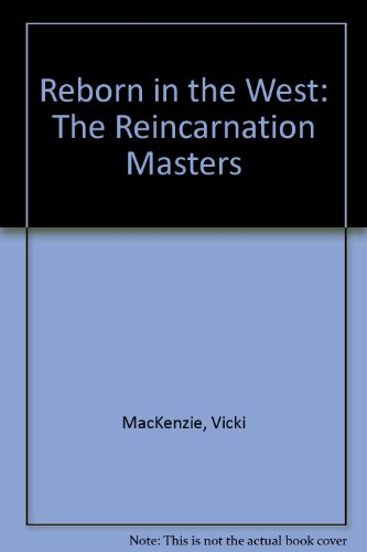 9780788162534: Reborn in the West: The Reincarnation Masters
