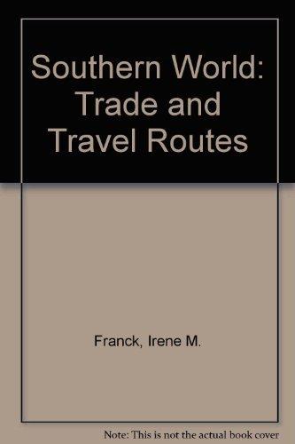 The Southern World: Franck, Irene M.