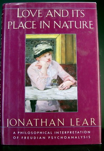 9780788162695: Love and Its Place in Nature: A Philosophical Interpretation of Freudian Psychoanalysis