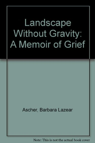 9780788162879: Landscape Without Gravity: A Memoir of Grief