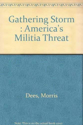 9780788163173: Gathering Storm : America's Militia Threat