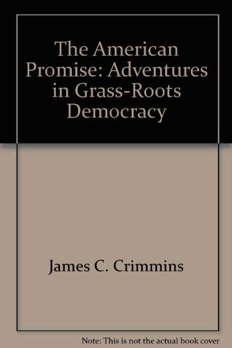 9780788163272: American Promise: Adventures in Grass-Roots Democracy