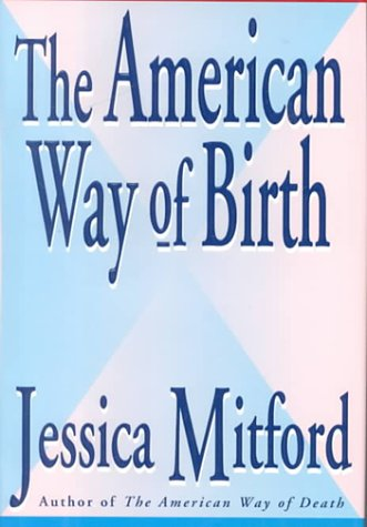 9780788163456: The American Way of Birth