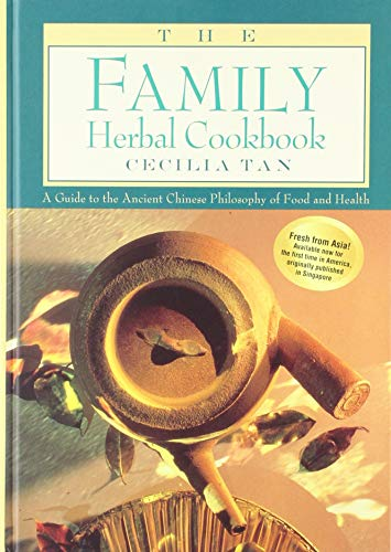 9780788163548: Family Herbal Cookbook: A Guide to the Ancient Chinese Philosophy of Food and Health