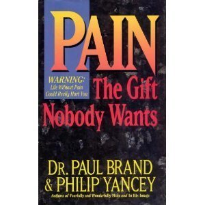 9780788163722: Pain: The Gift Nobody Wants