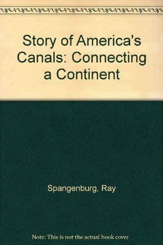 9780788163807: Story of America's Canals: Connecting a Continent