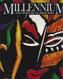 9780788164187: Millennium: Tribal Wisdom & the Modern World