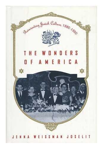 9780788164194: Wonders of America: Reinventing Jewish Culture, 1880-1950