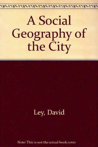 9780788164378: A Social Geography of the City