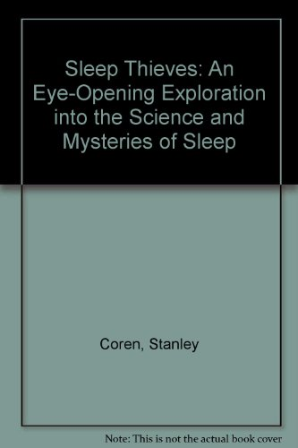 9780788164750: Sleep Thieves: An Eye-Opening Exploration into the Science and Mysteries of Sleep