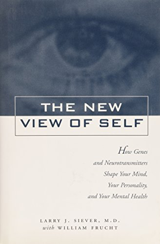 9780788164835: New View of Self: How Genes and Neurotransmitters Shape Your Mind, Your Personality, and Your Mental Health