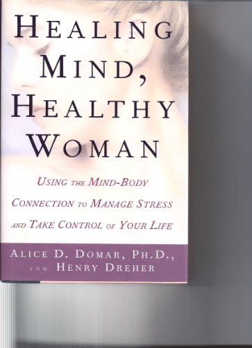 9780788164910: Healing Mind, Healthy Woman: Using the Mind-Body Connection to Manage Stress and Take Control of Your Life