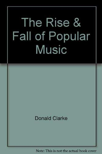 9780788165900: The Rise & Fall of Popular Music