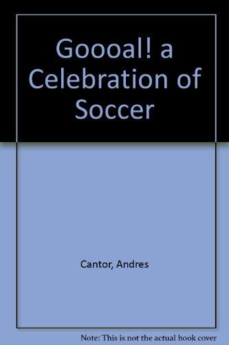 9780788166181: Goooal! a Celebration of Soccer
