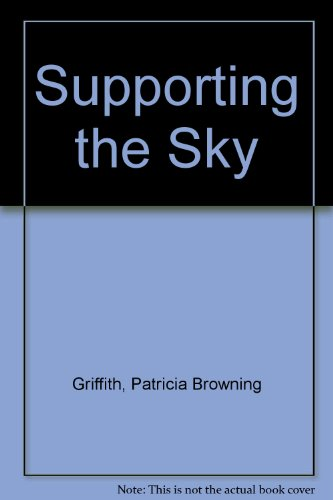 9780788166310: Supporting the Sky