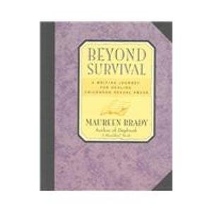 9780788167287: Beyond Survival: A Writing Journey for Healing Childhood Sexual Abuse