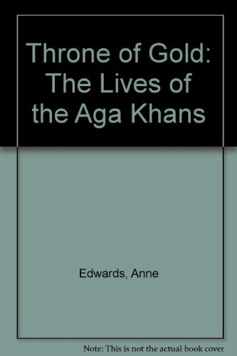 9780788167713: Throne of Gold: The Lives of the Aga Khans