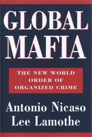 9780788168185: Global Mafia: The New World Order of Organized Crime