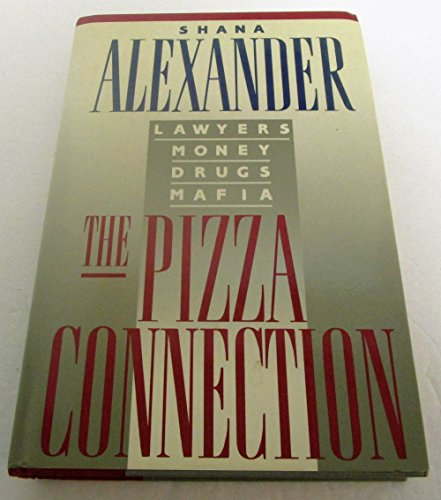9780788168369: The Pizza Connection: Lawyers, Money, Drugs, Mafia