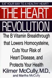 9780788168659: The Heart Revolution: The B Vitamin Breakthrough That Lowers Homocysteine, Cuts Your Risk of Heart Disease, and Protects Your Health