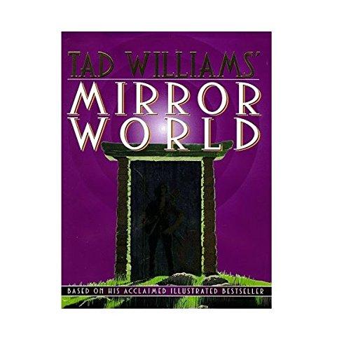 9780788168857: Tad Williamsª Mirror World: An Illustrated Novel