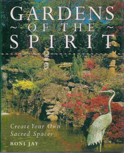 9780788169304: Gardens of the Spirit: Create Your Own Sacred Spaces