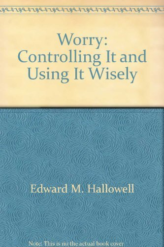 9780788169922: Worry: Controlling It and Using It Wisely