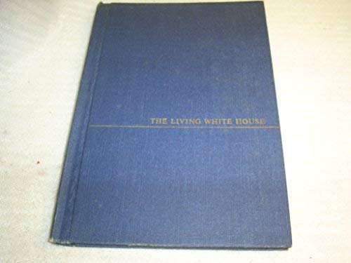 9780788174087: The Living White House