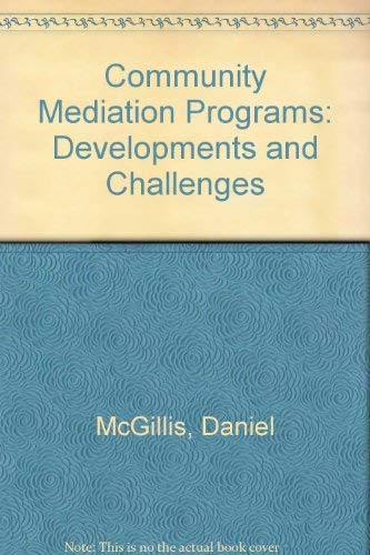 9780788176708: Community Mediation Programs: Developments and Challenges