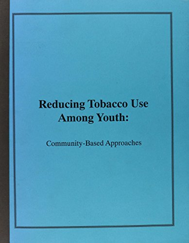 Reducing Tobacco Use Among Youth: Community-Based Approaches