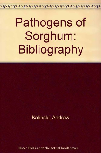 9780788179884: Pathogens of Sorghum: Bibliography
