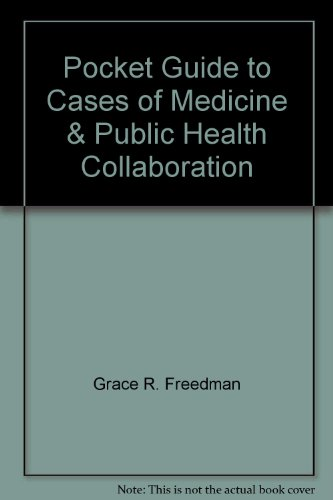 9780788180521: Pocket Guide to Cases of Medicine & Public Health Collaboration