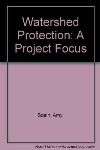 Watershed Protection: A Project Focus: Amy Sosin