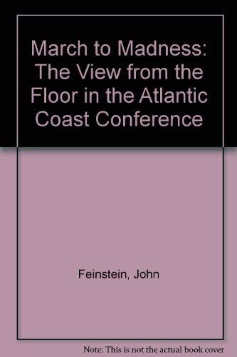 9780788190148: March to Madness: The View from the Floor in the Atlantic Coast Conference