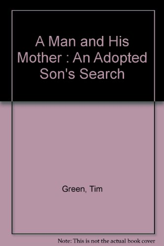 9780788190155: A Man and His Mother : An Adopted Son's Search